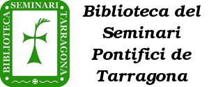 Biblioteca del Seminari Ponitifici de                                 Tarragona